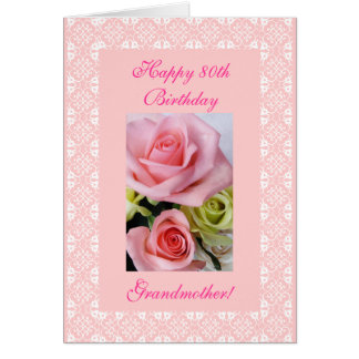 Grandmother's 80th (age) birthday roses card