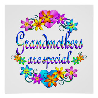 Grandmothers are Special Print