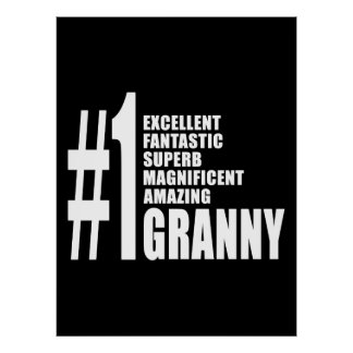 Grandmothers Birthdays : Number One Granny Posters