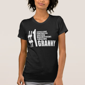 Grandmothers Birthdays : Number One Granny T-shirts