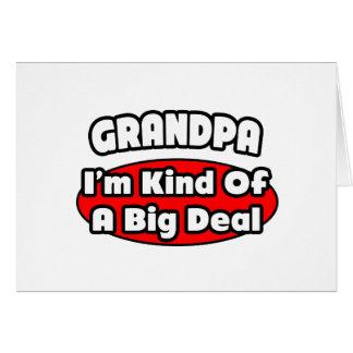 Grandpa...Big Deal Greeting Card