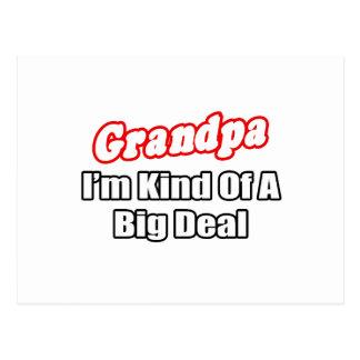 Grandpa...Big Deal Postcard