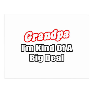 Grandpa Big Deal Post Card