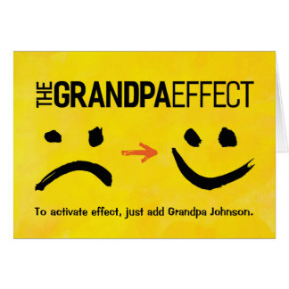 Grandpa Birthday, The Grandpa Effect Card