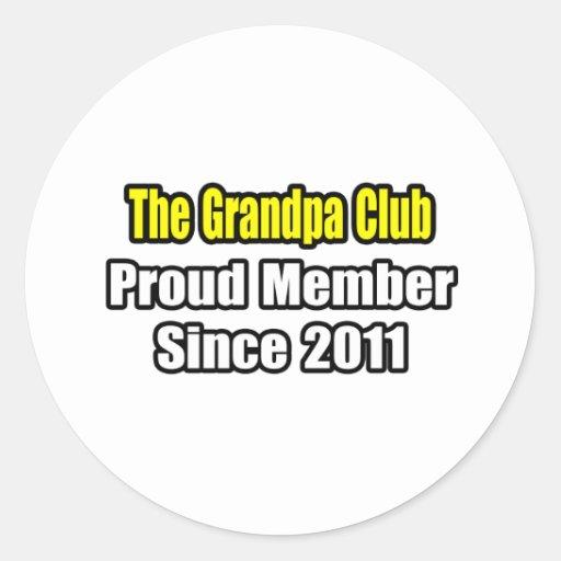 Grandpa Club .. Proud Member Since 2011 Sticker