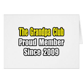 Grandpa Club...Since 2009 Card