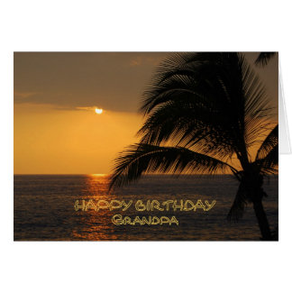 Grandpa Happy Birthday Tropical Sunset Greeting Card