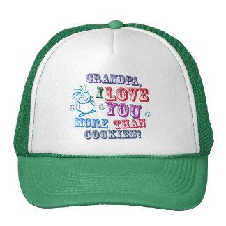 Grandpa I Love You More Than Cookies! Trucker Hats