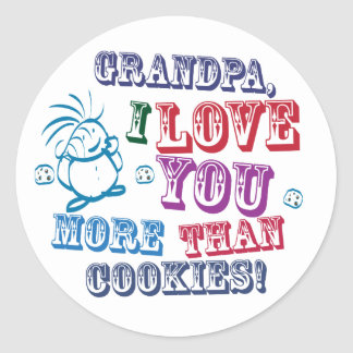 Grandpa I Love You More Than Cookies Round Stickers