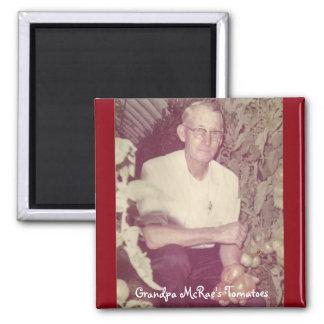Grandpa McRae's Tomatoes Square Magnet