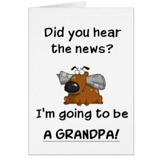 Grandpa News Greeting Card