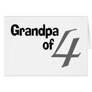 Grandpa Of 4 Greeting Card