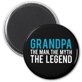 Grandpa, the Man, the Myth, the Legend 6 Cm Round Magnet