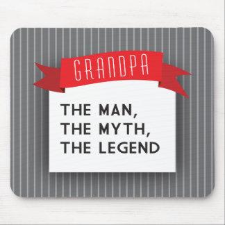 Grandpa – The Man, The Myth, The Legend Mouse Mat
