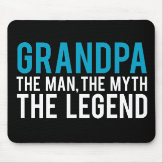 Grandpa, the Man, the Myth, the Legend Mouse Mat