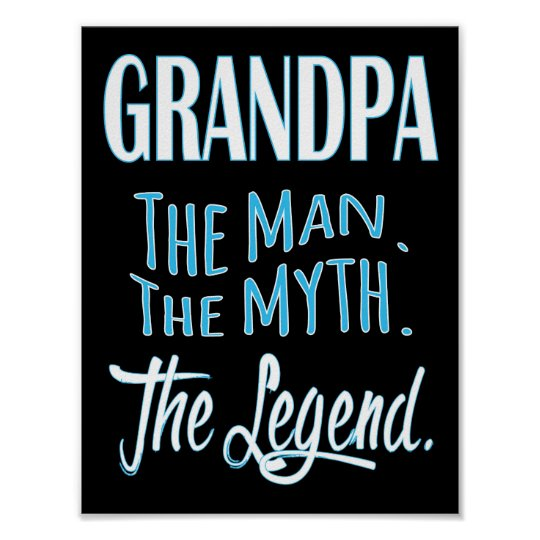 Grandpa, The Man, The Myth, The Legend Poster