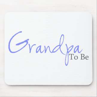 Grandpa To Be (Blue Script) Mouse Pads