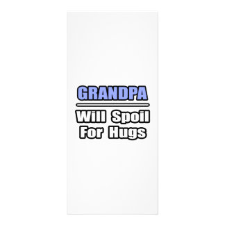 Grandpa Will Spoil For Hugs Rack Cards