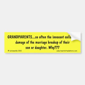 Grandparents - collateral damage car bumper sticker