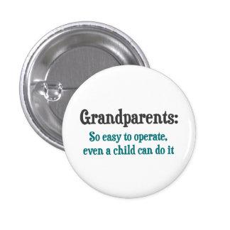 Grandparents So Easy To Operate 3 Cm Round Badge