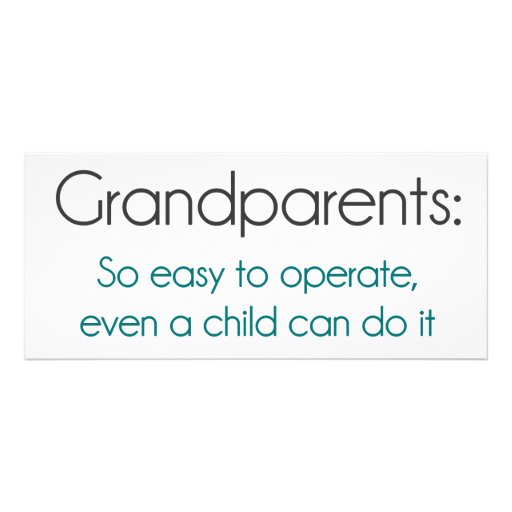 Grandparents So Easy To Operate Custom Rack Card