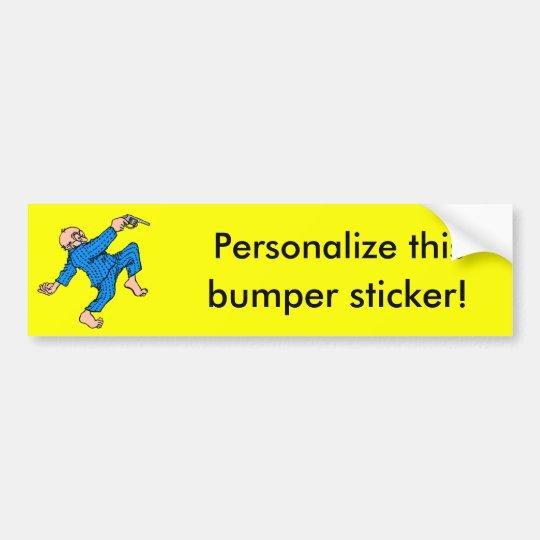 Grandpa's Got a Gun! (Personalise This!) Bumper Sticker