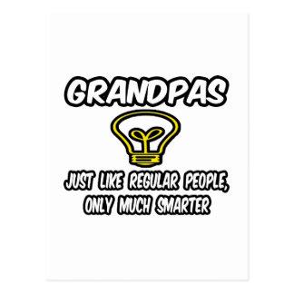 Grandpas...Like Regular People, Only Smarter Postcard
