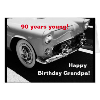 Grandpa's vintage car- 90th birthday greeting card