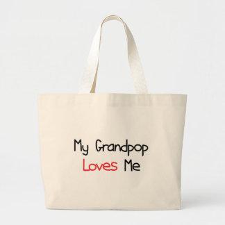 Grandpop Loves Me Bag