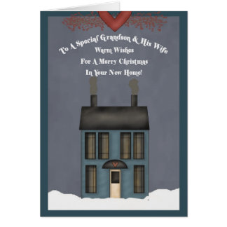 Grandson & His Wife, 1st Christmas in New Home Greeting Card