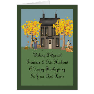 Grandson & Husband New Home Happy Thanksgiving Greeting Card