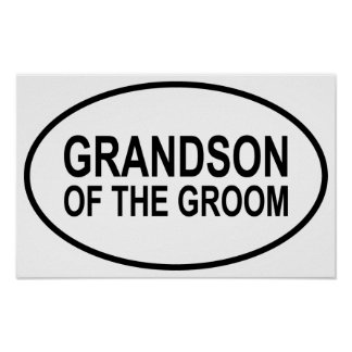 Grandson of the Groom Wedding Oval Poster