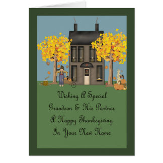 Grandson & Partner New Home Happy Thanksgiving Card
