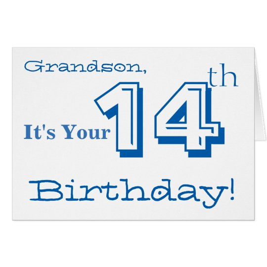 Grandson's 14th birthday greeting in blue & white.