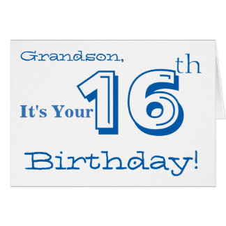 Grandson's 16th birthday greeting in blue & white. card