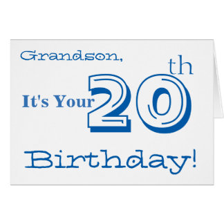 Grandson's 20th birthday greeting in blue & white. card