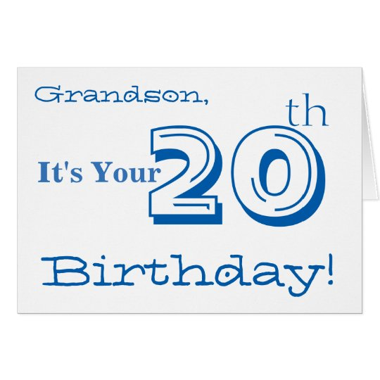 Grandson's 20th birthday greeting in blue & white.
