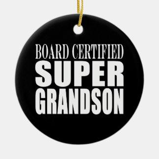 Grandsons Birthdays Board Certified Super Grandson Christmas Ornament