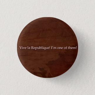 Grantaire had risen 3 cm round badge