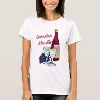 Grape Minds Drink Alike T-shirt