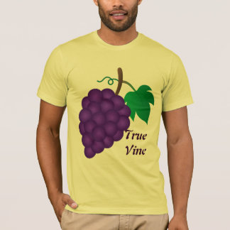 Grapes, True Vine T-Shirt