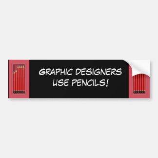 Graphic designers use pencils car bumper sticker