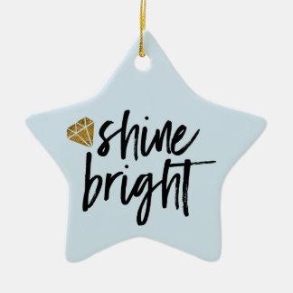 Graphic Shine Bright Text With Gold Diamond Ceramic Star Decoration