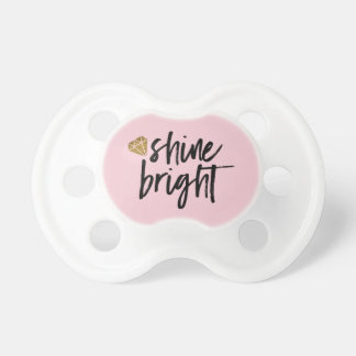Graphic Shine Bright Text With Gold Diamond Pacifiers