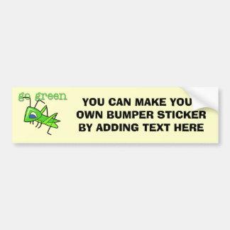Grasshopper Go Green T-shirts and Gifts Bumper Sticker