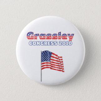 Grassley Patriotic American Flag 2010 Elections 6 Cm Round Badge
