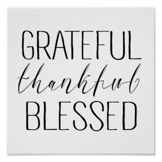 Grateful Thankful Blessed Poster