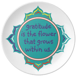 Gratitude is the Flower Plate