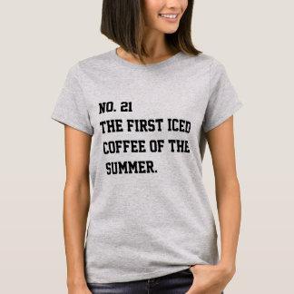 Gratitude List No. 24 - First Iced Coffee T-Shirt