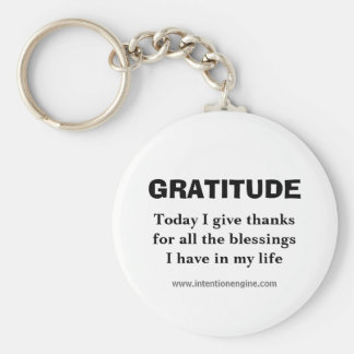 GRATITUDE, Today I give thanksfor all the bless... Key Ring
